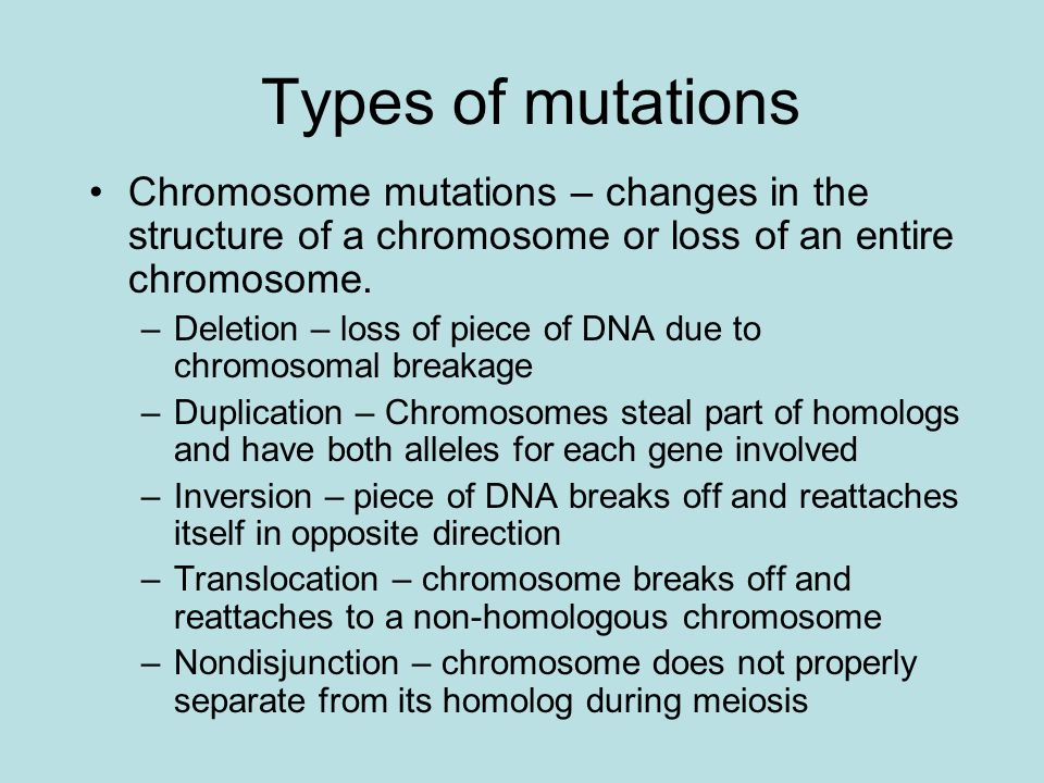 chromosome mutations Chromosomal mutations when good meiosis goes bad mutation review mutation is any change to a cell's dna - most mutations are bad – some can be.