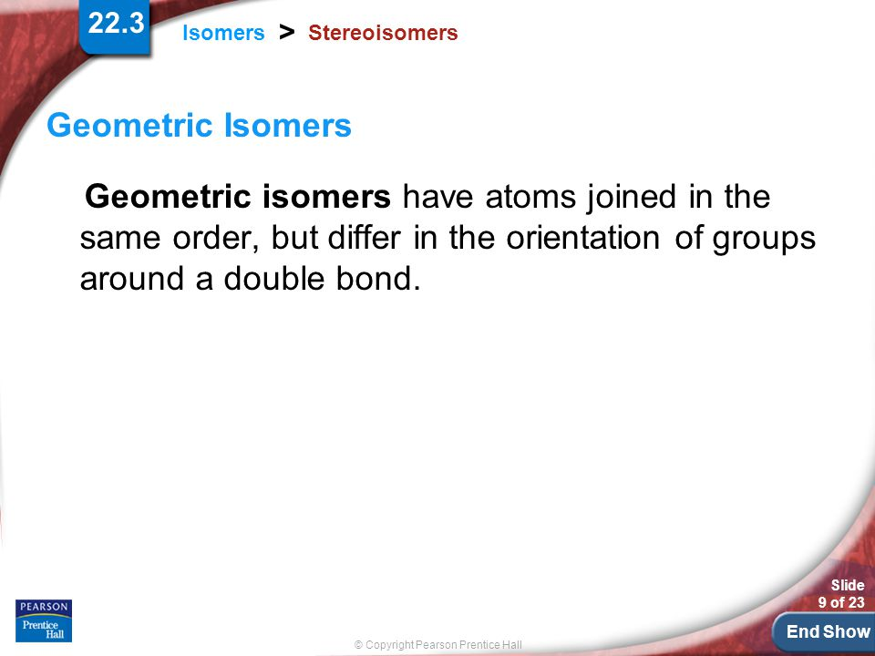 Stereoisomers Geometric Isomers.