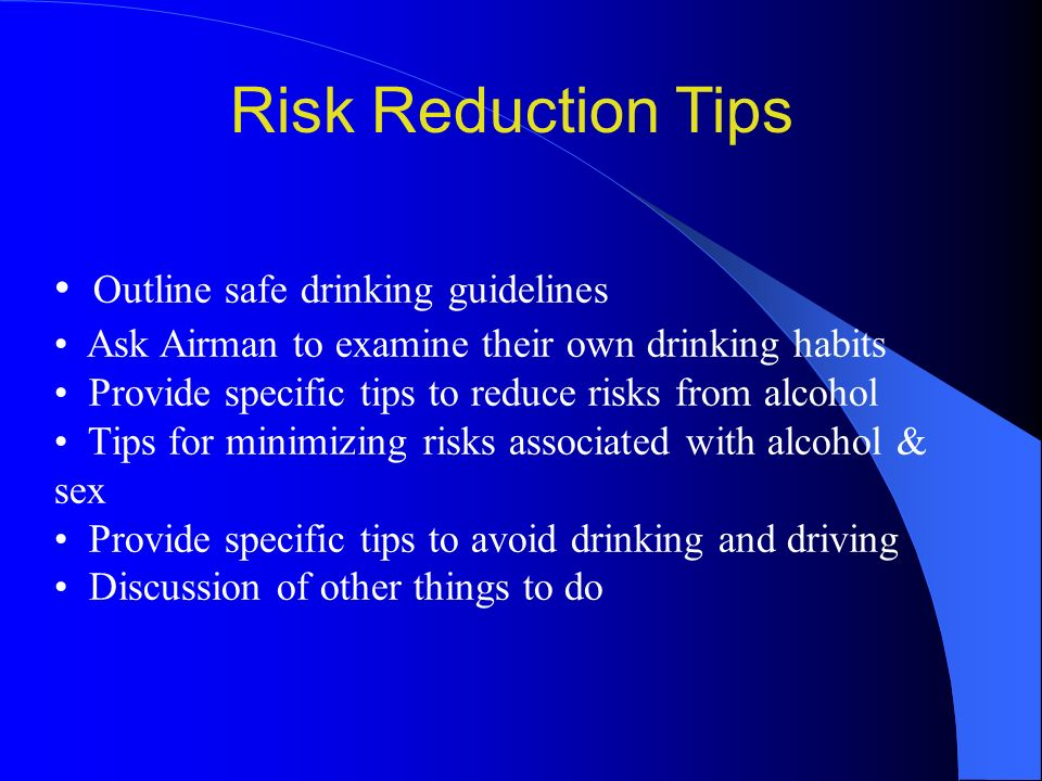 Risk Reduction Tips Outline safe drinking guidelines