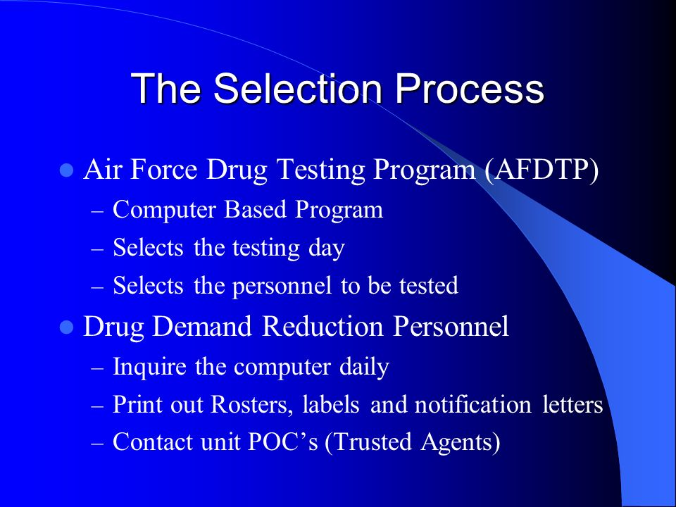 The Selection Process Air Force Drug Testing Program (AFDTP)