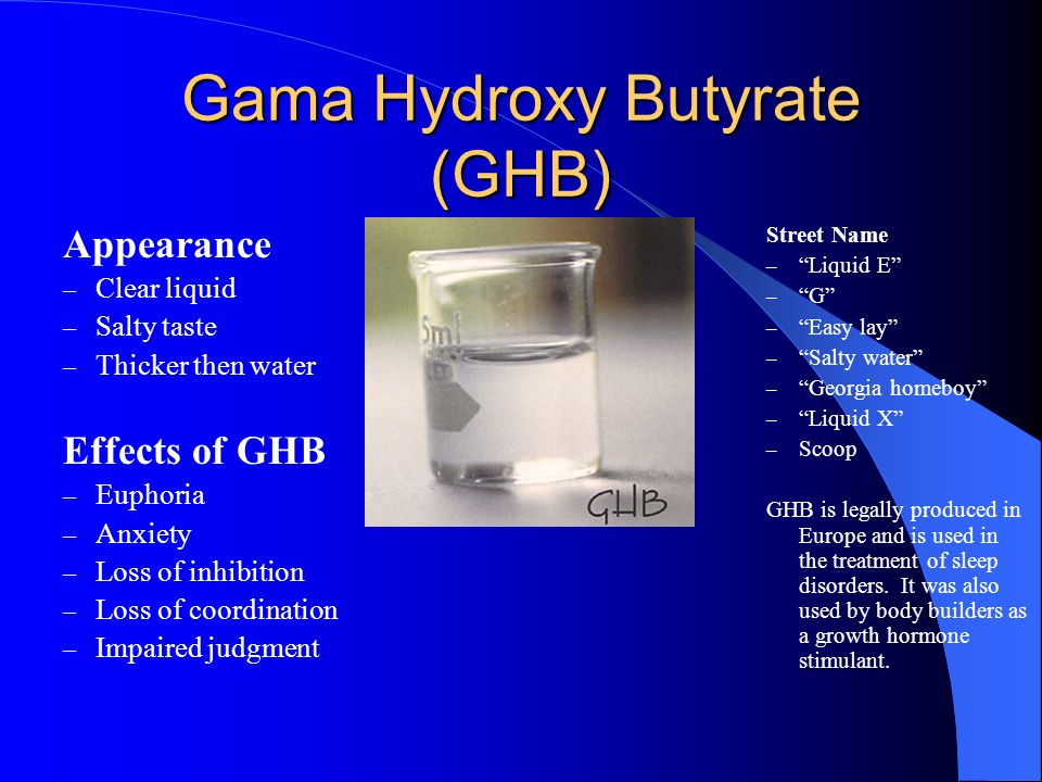 Gama Hydroxy Butyrate (GHB)