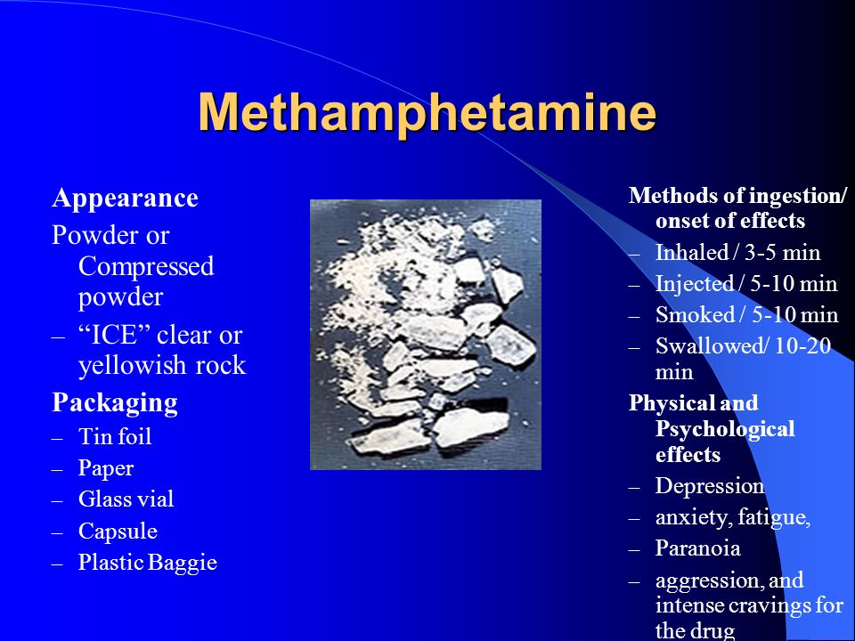 Methamphetamine Appearance Powder or Compressed powder