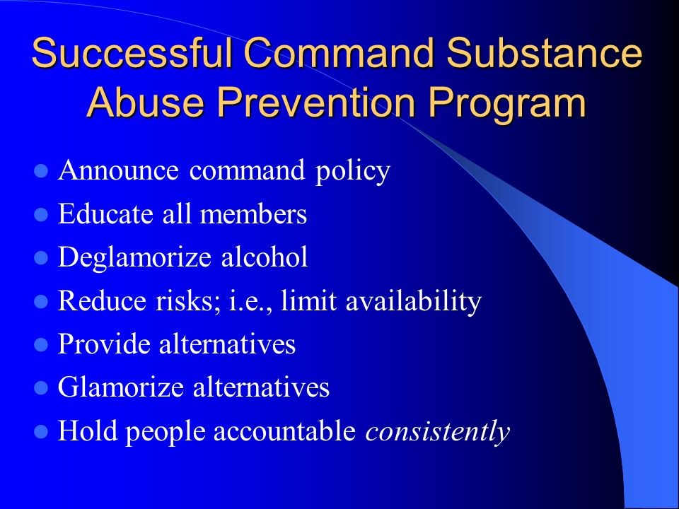 Successful Command Substance Abuse Prevention Program