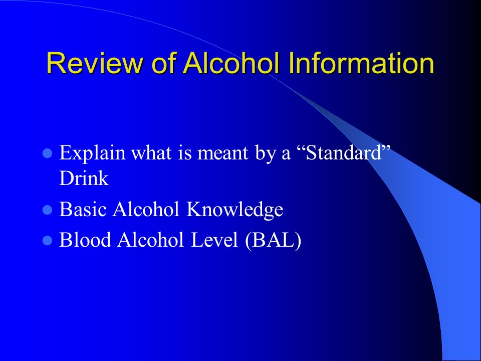 Review of Alcohol Information