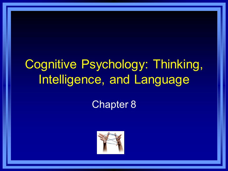 language and cognitive psychology Cognitive psychology is the scientific study of mind and mental function, including learning, memory, attention, perception, reasoning, language, conceptual development, and decision making.