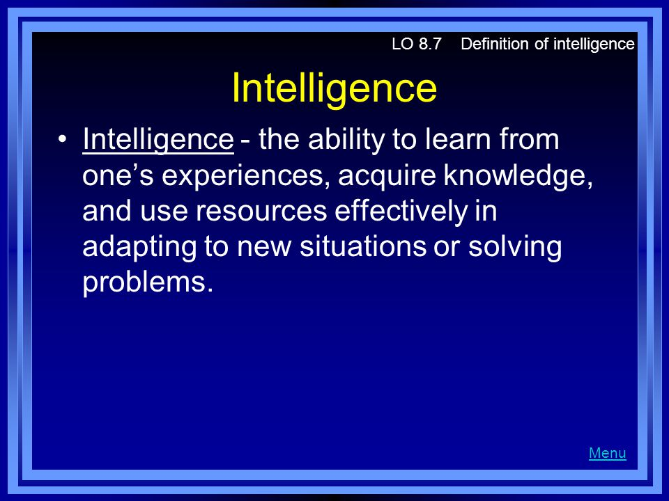 LO 8.7 Definition of intelligence