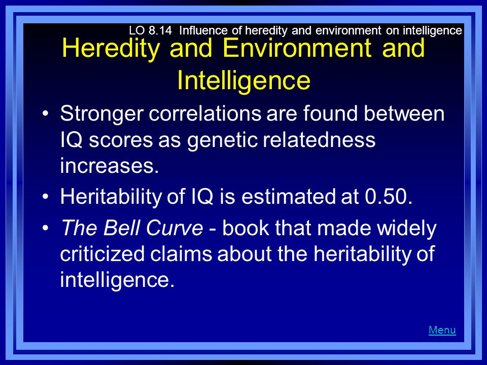 Heredity and Environment and Intelligence