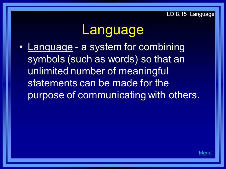 LO 8.15 Language Language.
