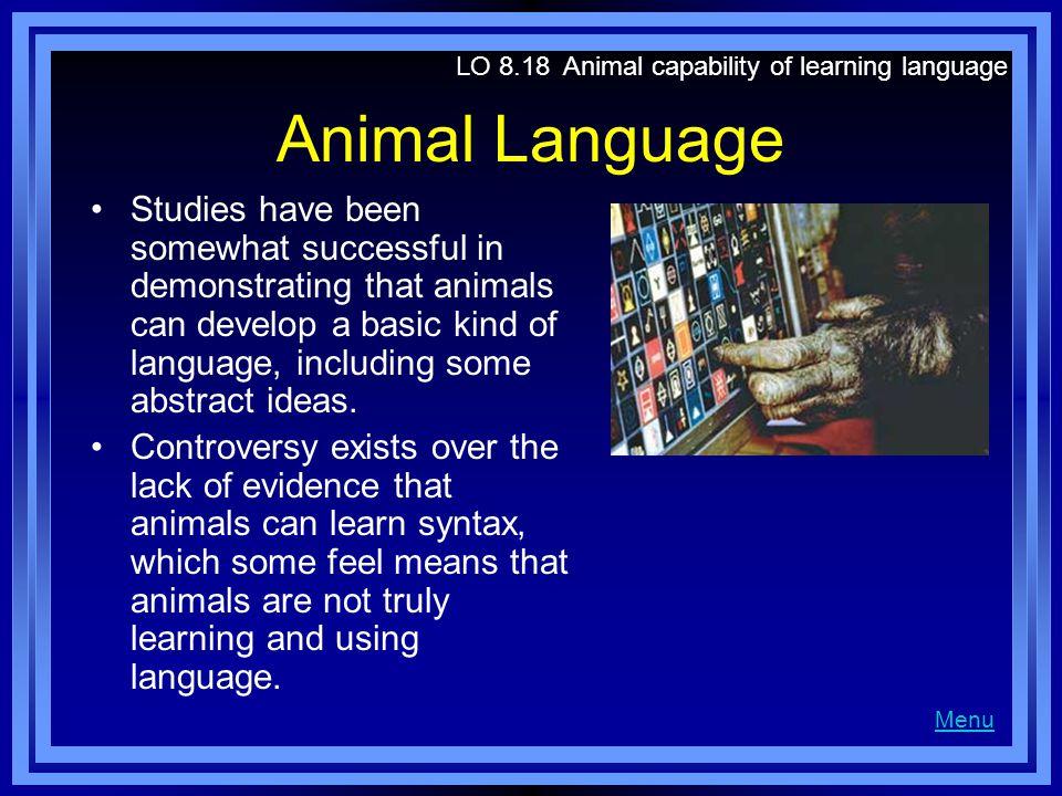 LO 8.18 Animal capability of learning language