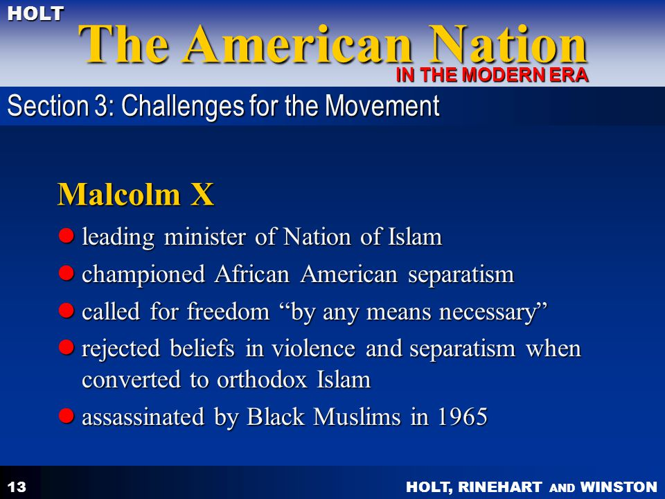 Malcolm X Section 3: Challenges for the Movement