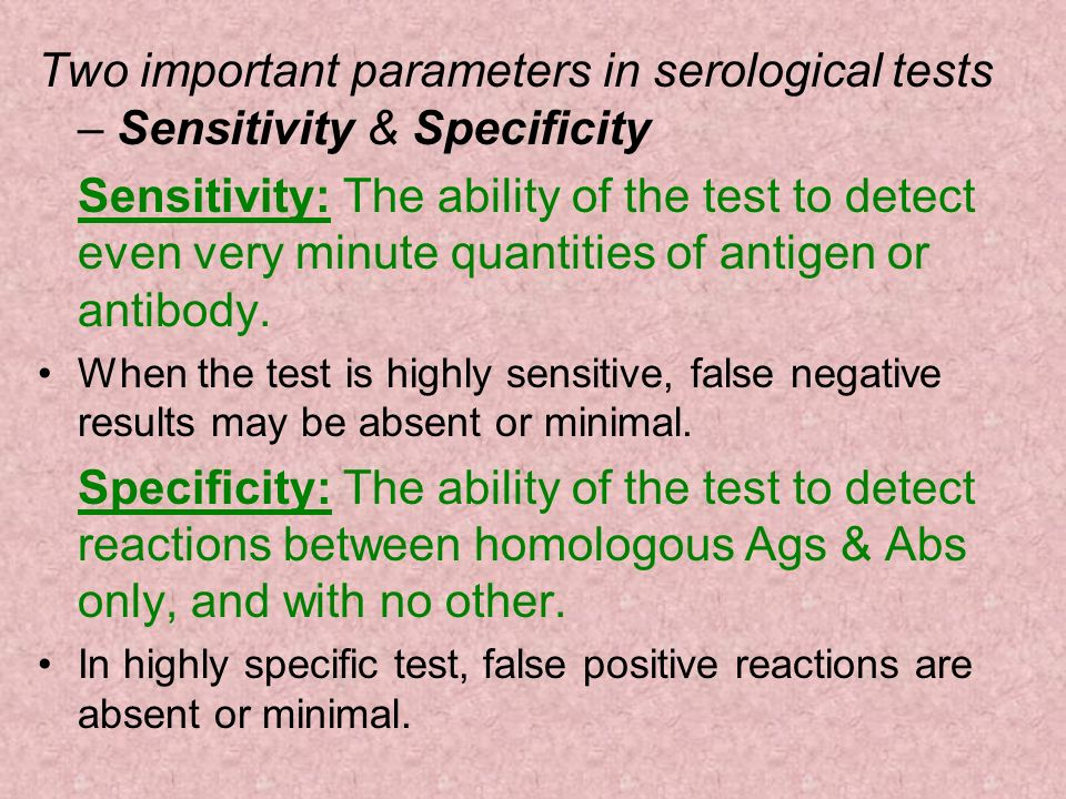 Two important parameters in serological tests – Sensitivity & Specificity