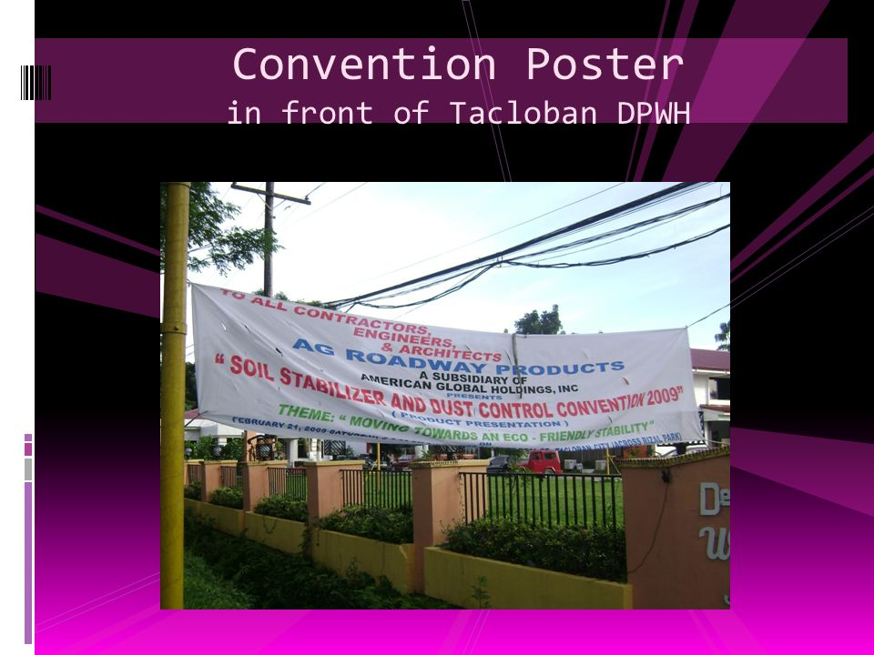 Convention Poster in front of Tacloban DPWH