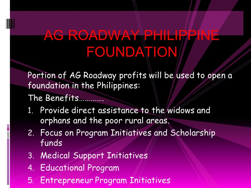 AG ROADWAY PHILIPPINE FOUNDATION