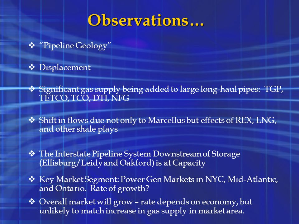 Observations… Pipeline Geology Displacement