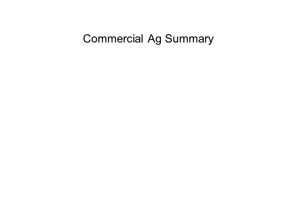 Commercial Ag Summary