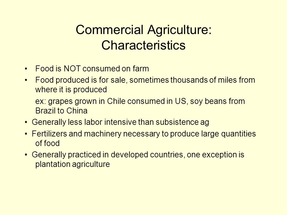 Commercial Agriculture: Characteristics