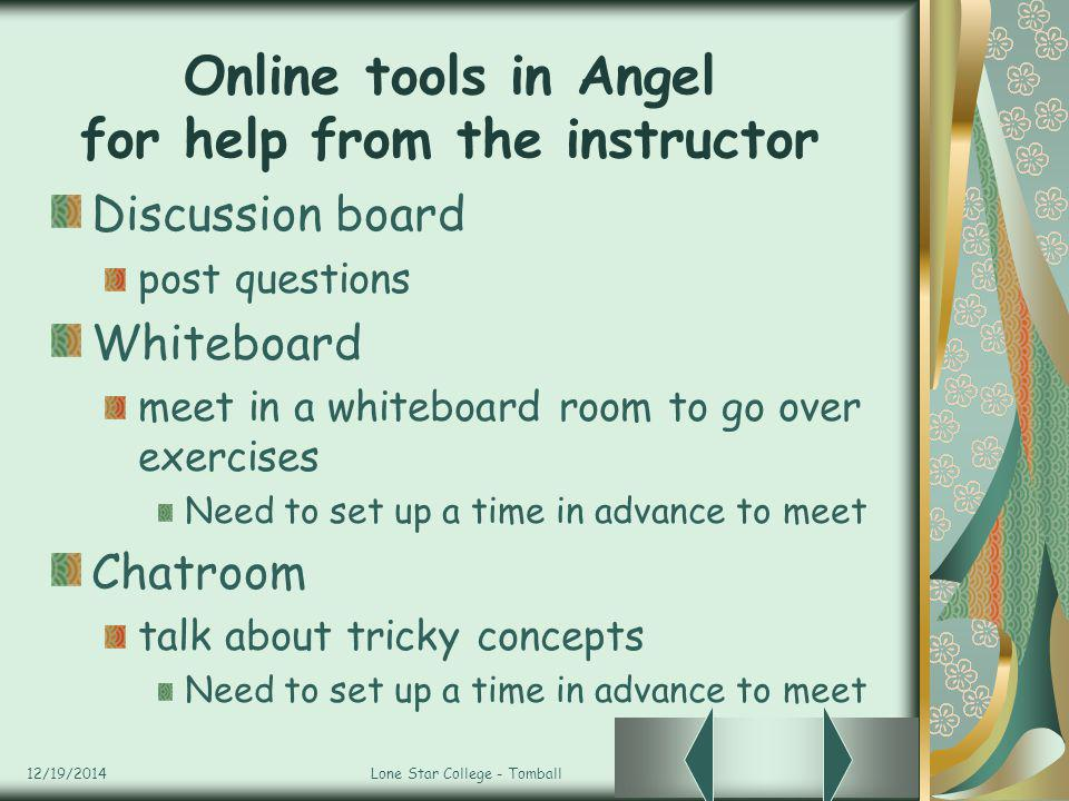 Online tools in Angel for help from the instructor