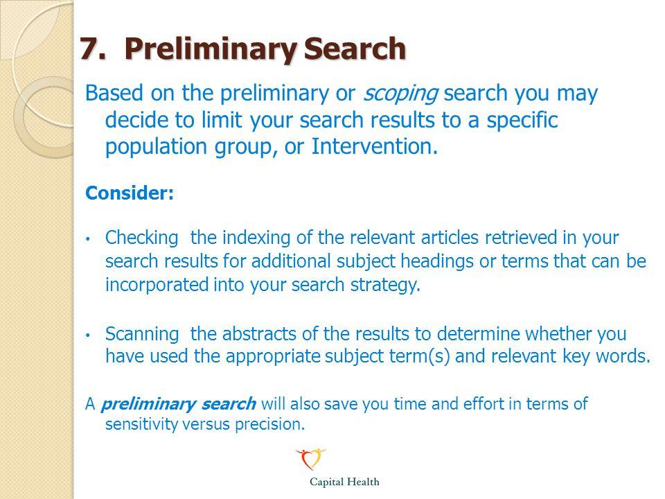 7. Preliminary Search