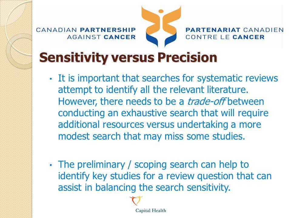 Sensitivity versus Precision