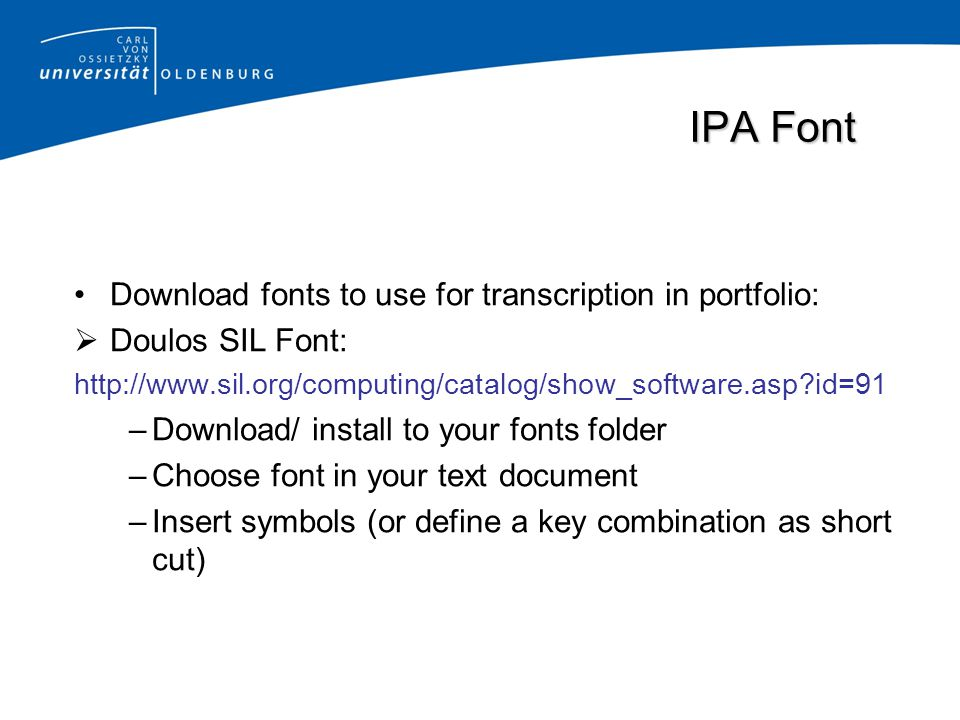 IPA Font Download fonts to use for transcription in portfolio: