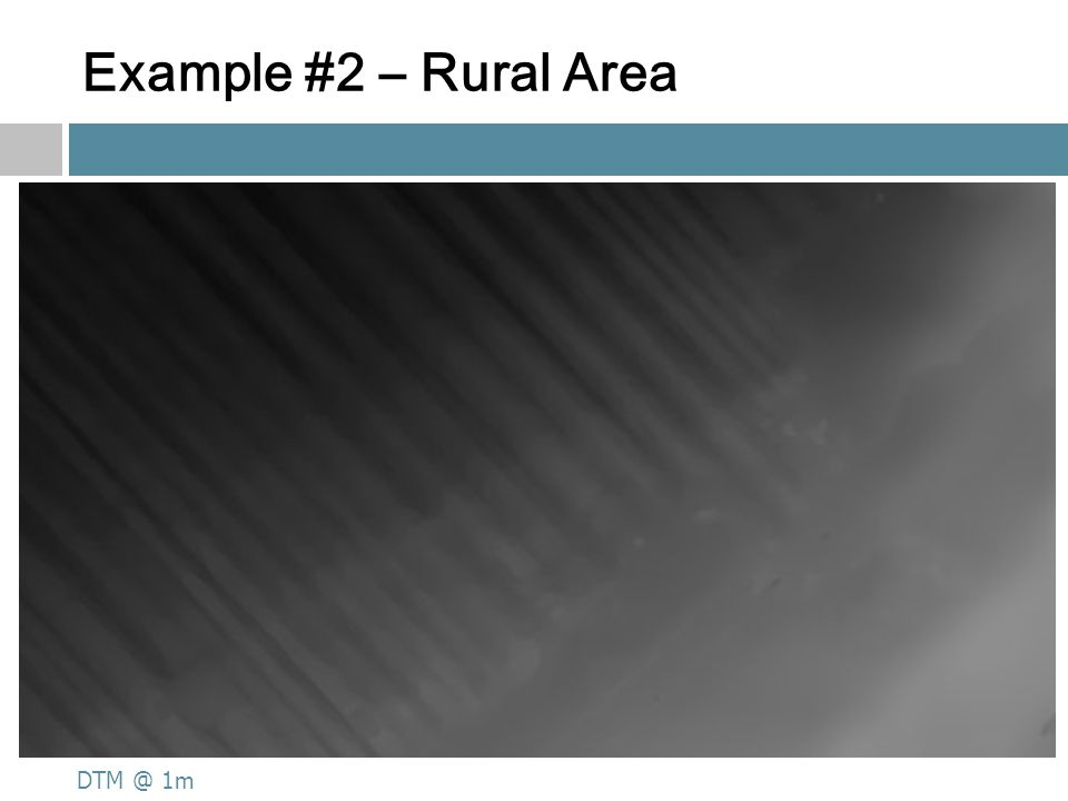Example #2 – Rural Area Ortho @ 20cm DSM @ 1m DTM @ 1m