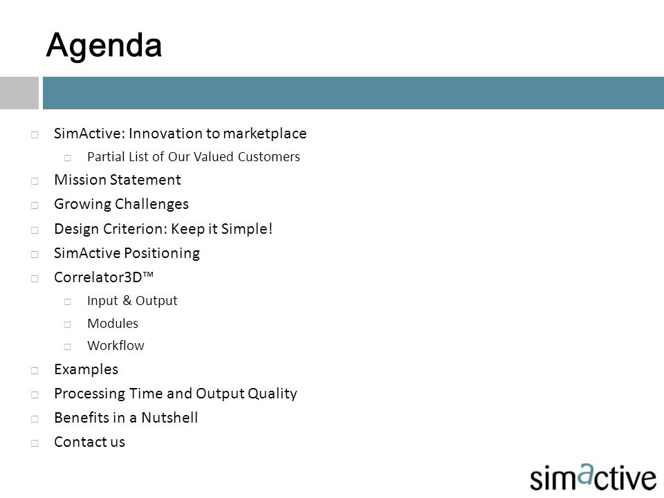 Agenda SimActive: Innovation to marketplace Mission Statement
