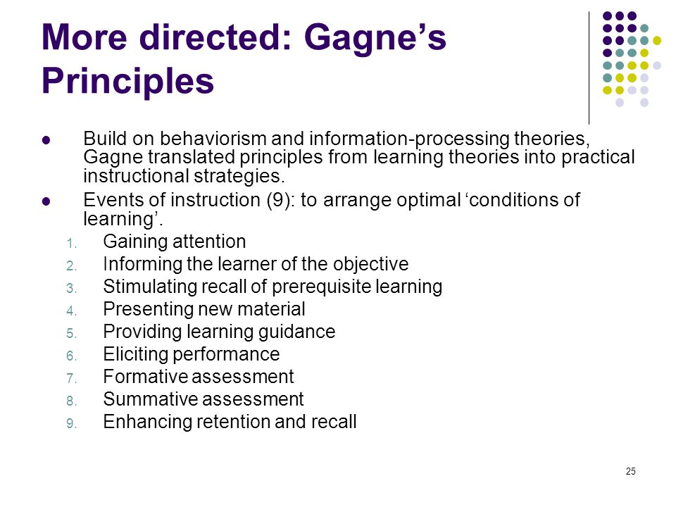 More directed: Gagne's Principles