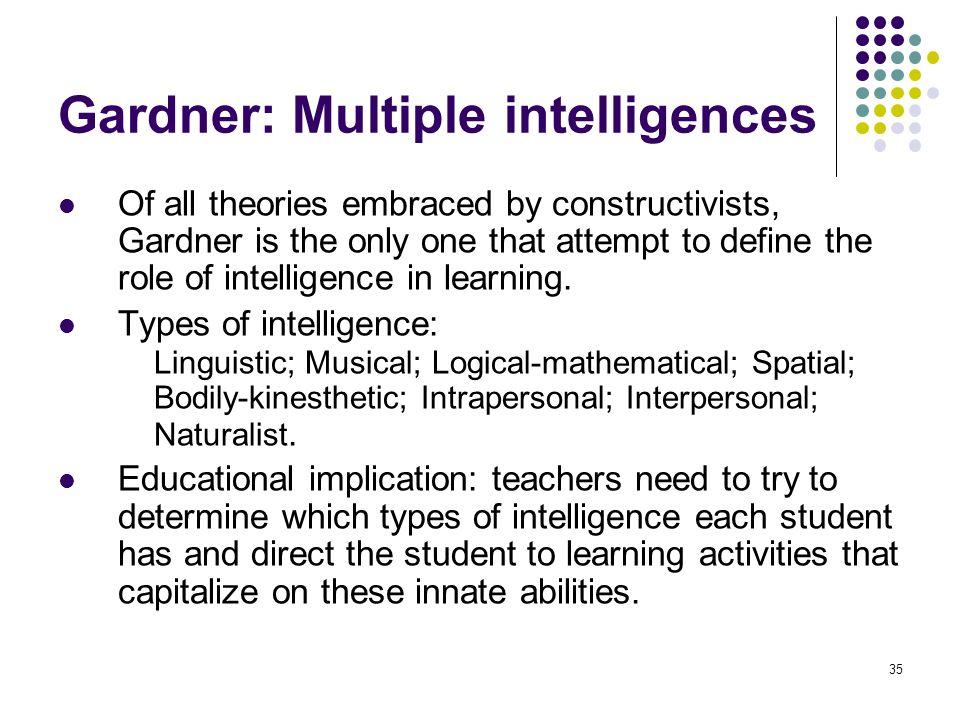 Gardner: Multiple intelligences