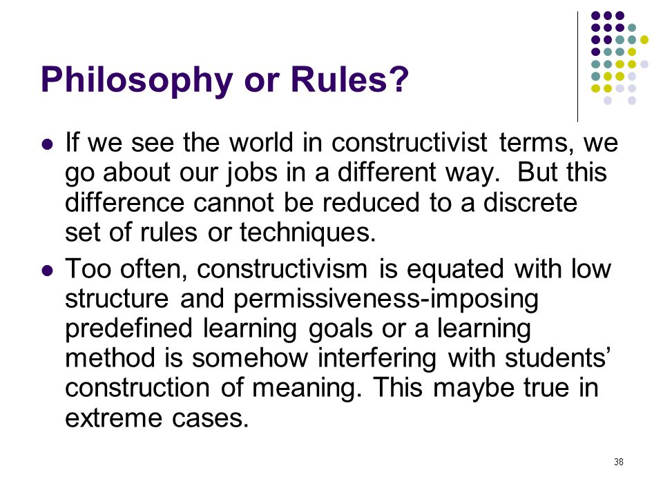 Philosophy or Rules