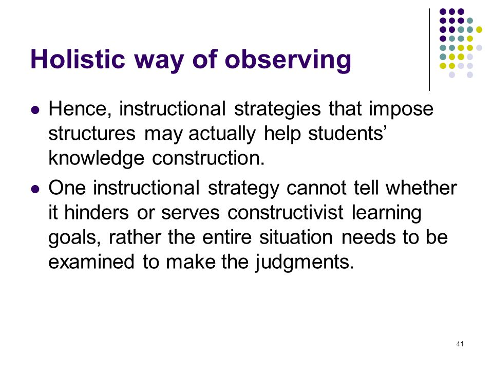 Holistic way of observing