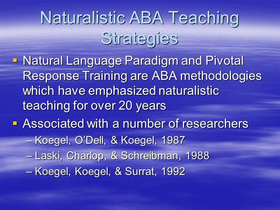 Naturalistic ABA Teaching Strategies