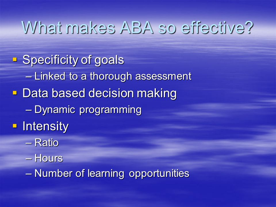 What makes ABA so effective