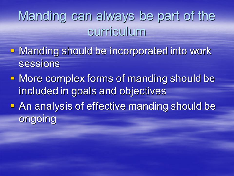 Manding can always be part of the curriculum