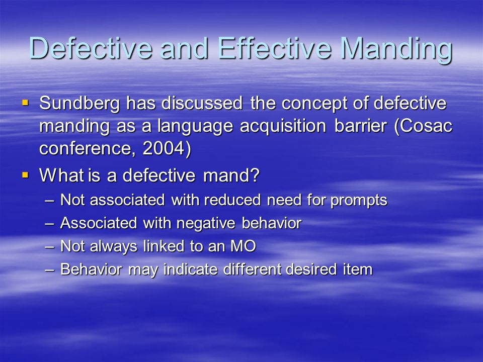 Defective and Effective Manding