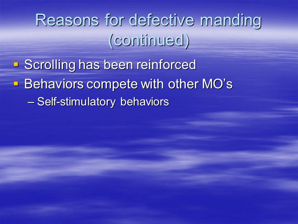 Reasons for defective manding (continued)