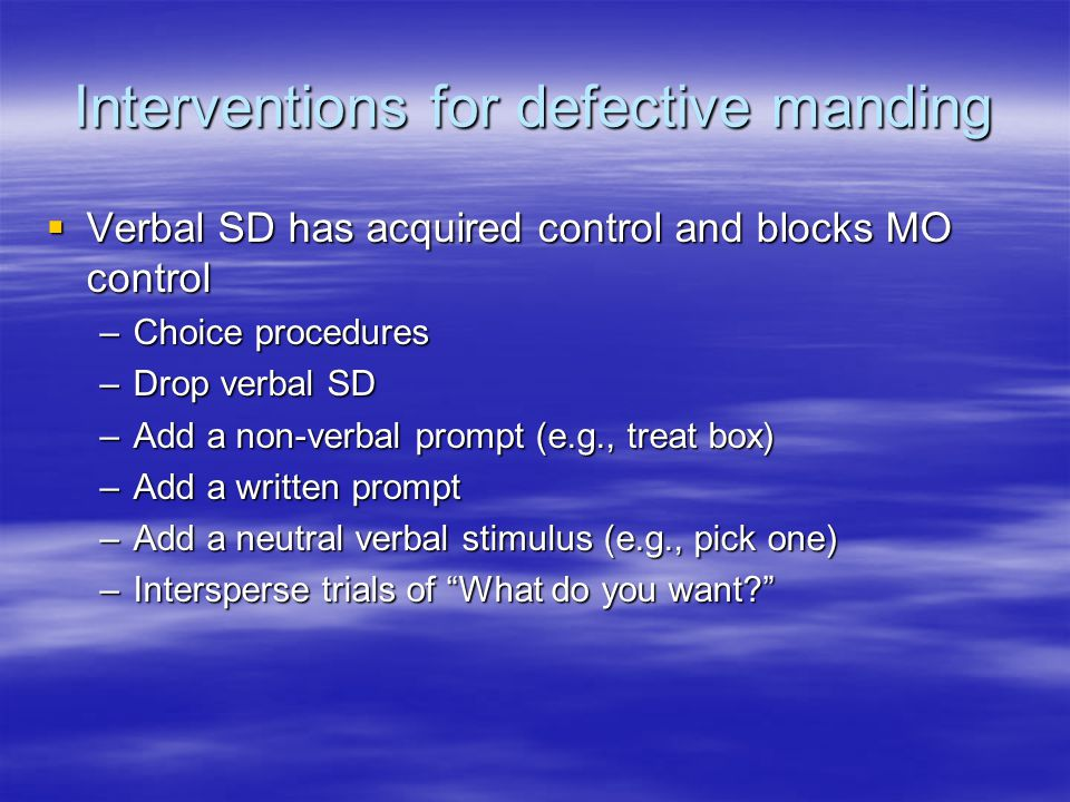 Interventions for defective manding