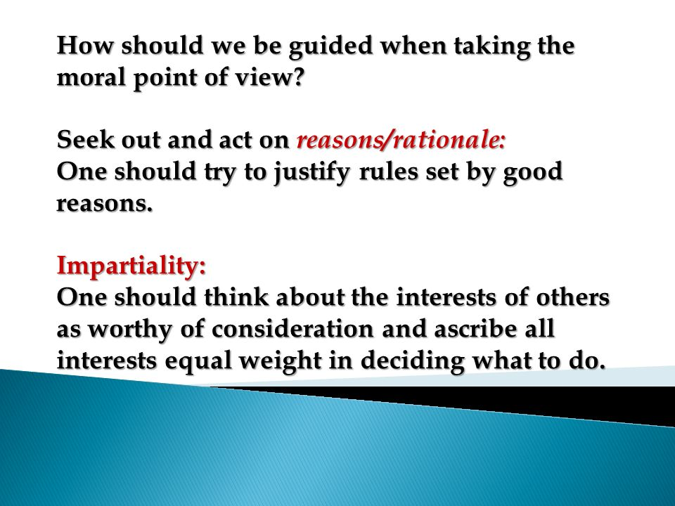 How should we be guided when taking the moral point of view