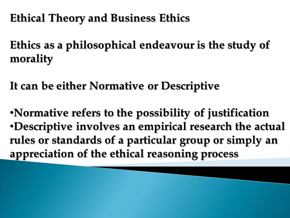 Ethical Theory and Business Ethics