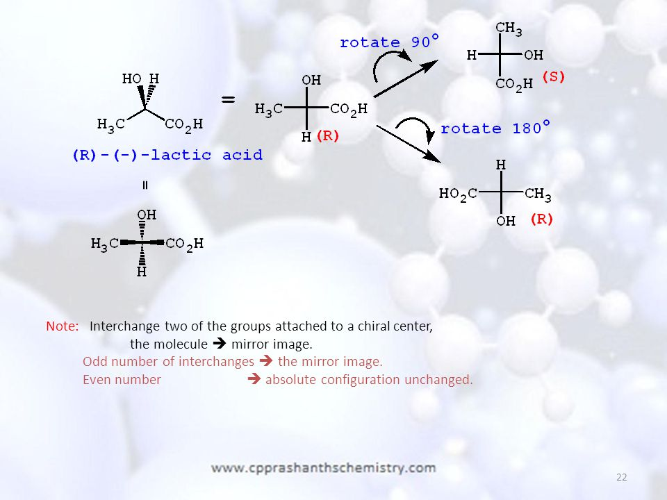 Note: Interchange two of the groups attached to a chiral center,