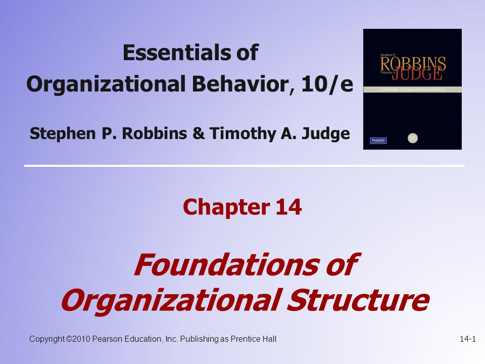 Chapter 14 Foundations of Organizational Structure