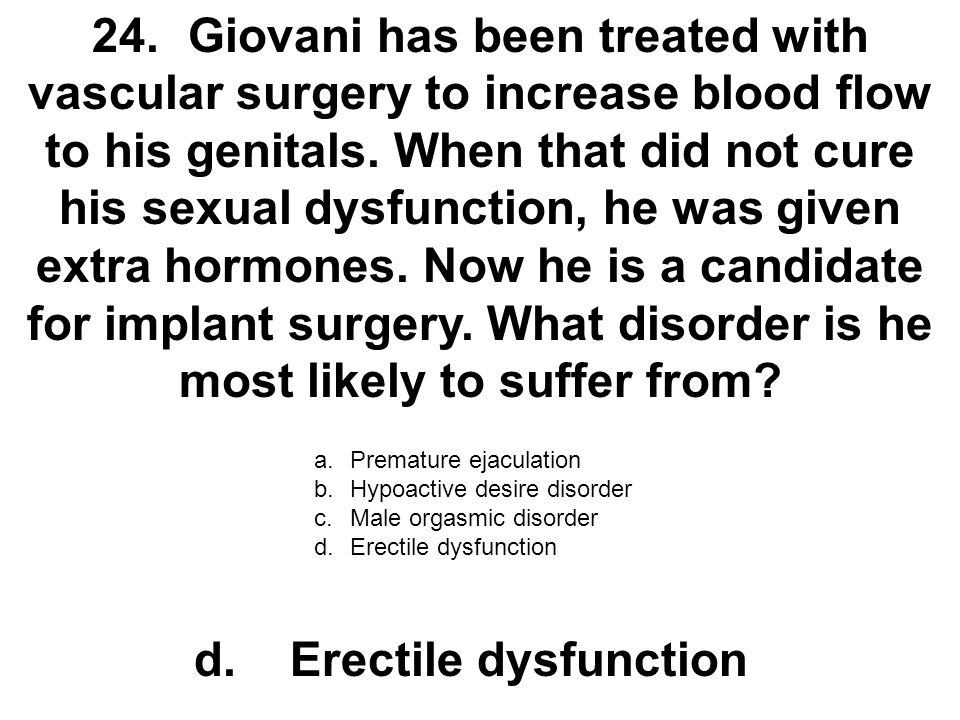 d. Erectile dysfunction