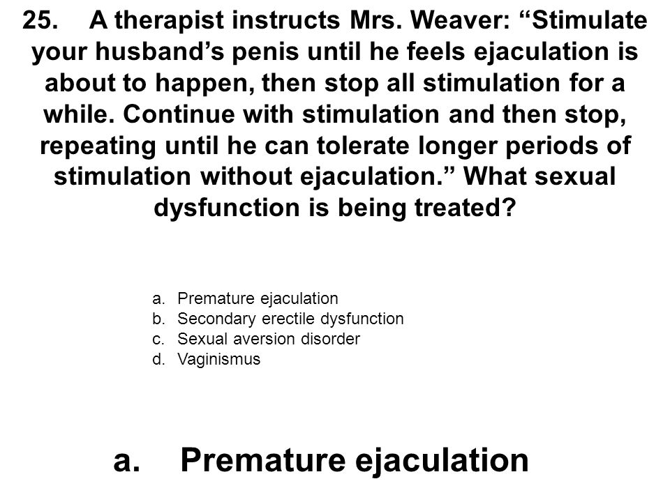 a. Premature ejaculation