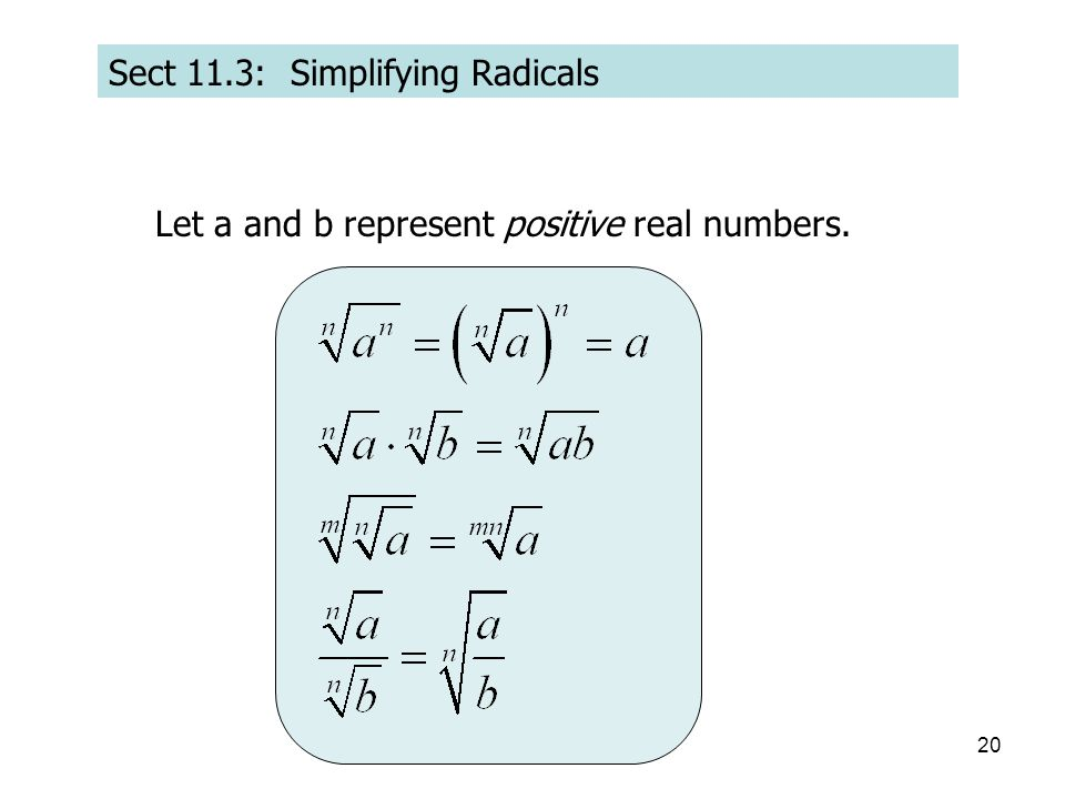 Sect 11.3: Simplifying Radicals