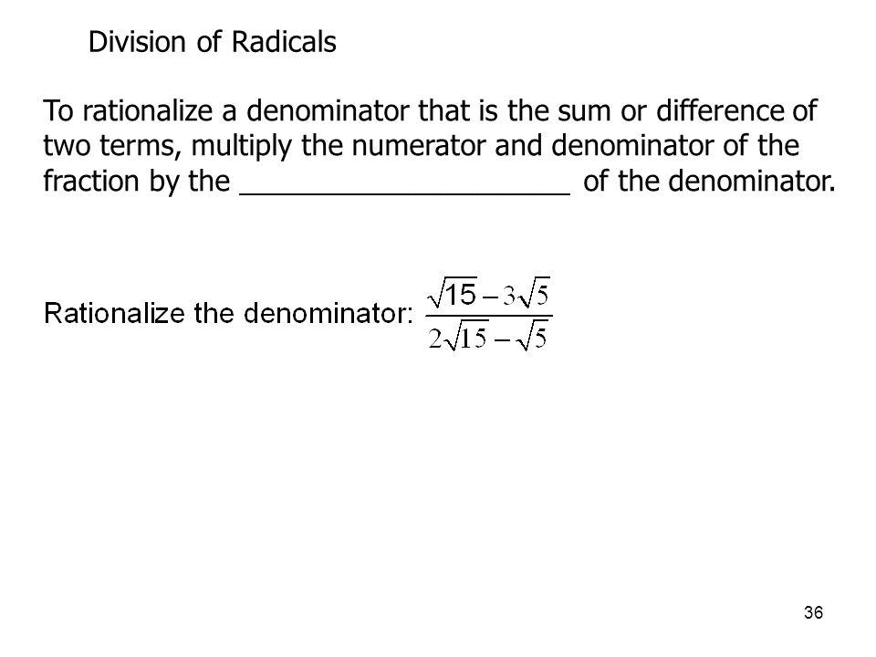 Division of Radicals
