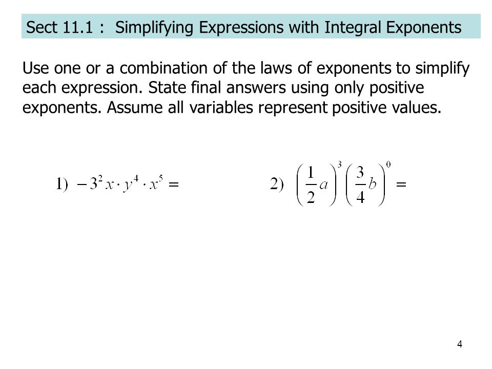 Sect 11.1 : Simplifying Expressions with Integral Exponents