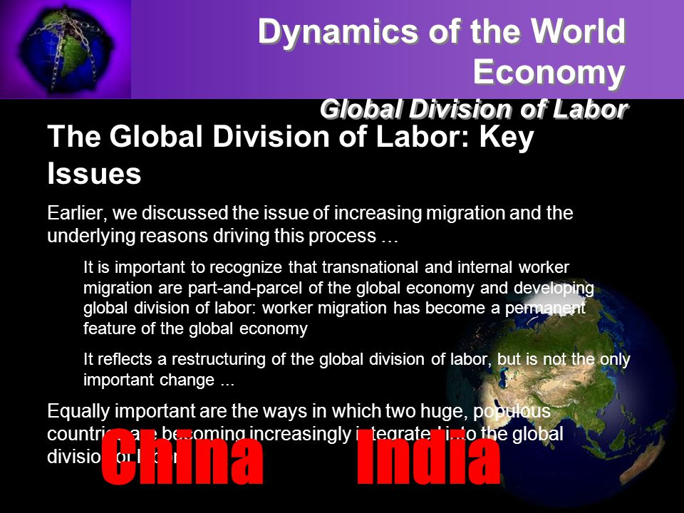 China India Dynamics of the World Economy Global Division of Labor
