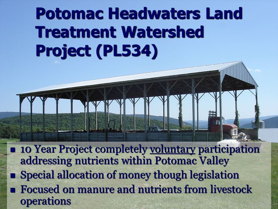 Potomac Headwaters Land Treatment Watershed Project (PL534)