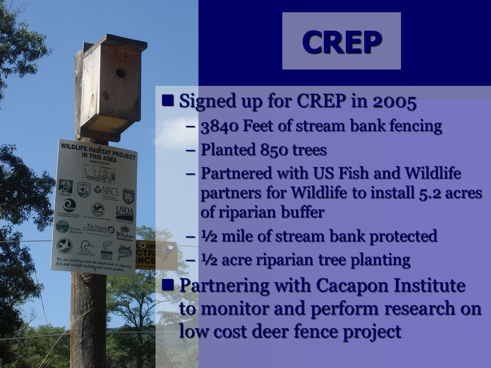 CREP Signed up for CREP in 2005