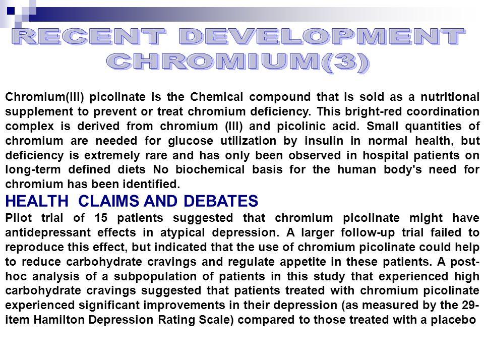 RECENT DEVELOPMENT CHROMIUM(3)