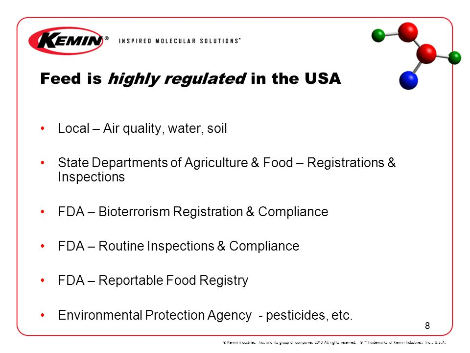 Feed is highly regulated in the USA